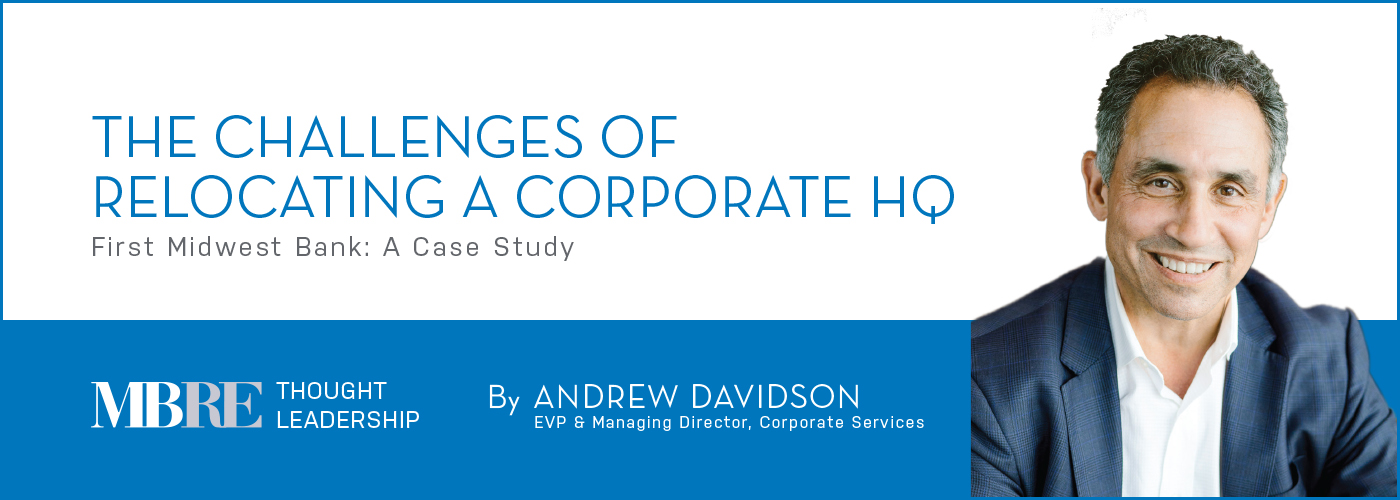 The Challenges of Relocating a Corporate HQ - Andrew Davidson