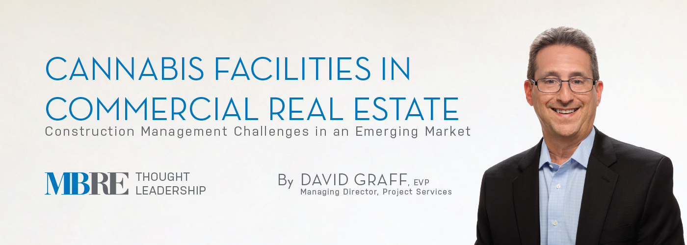 Cannabis Facilities in Commercial Real Estate - David Graff