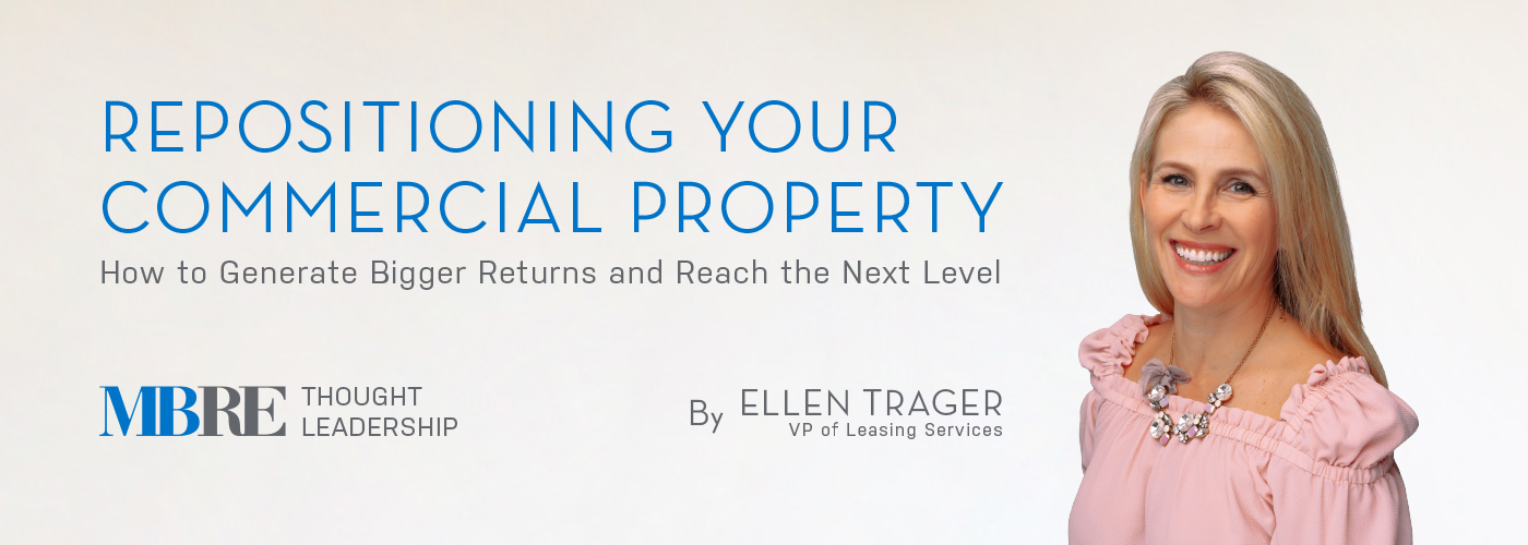 Repositioning Your Commercial Property - Ellen Trager